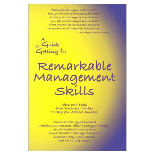 A Guide to Getting It: Remarkable Management Skills