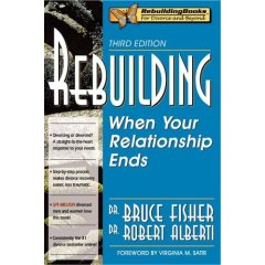 Rebuilding: When Your Relationship Ends, 3rd Edition