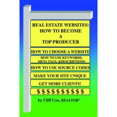 Real Estate Websites: How To Become A Top Producer