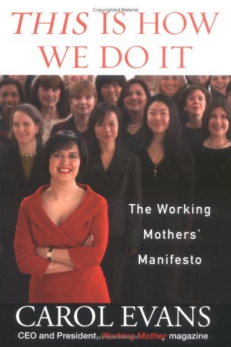 This Is How We Do It: The Working Mothers' Manifesto