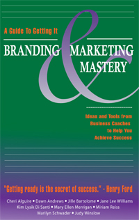 Branding and Marketing Mastery: A Guide To Getting It