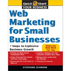 Web Marketing for Small Businesses: 7 Steps to Explosive Business Growth (Quick Start Your Business)