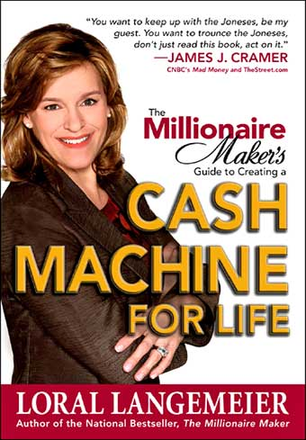 The Millionaire Maker's Guide for Creating a Cash Machine for Life