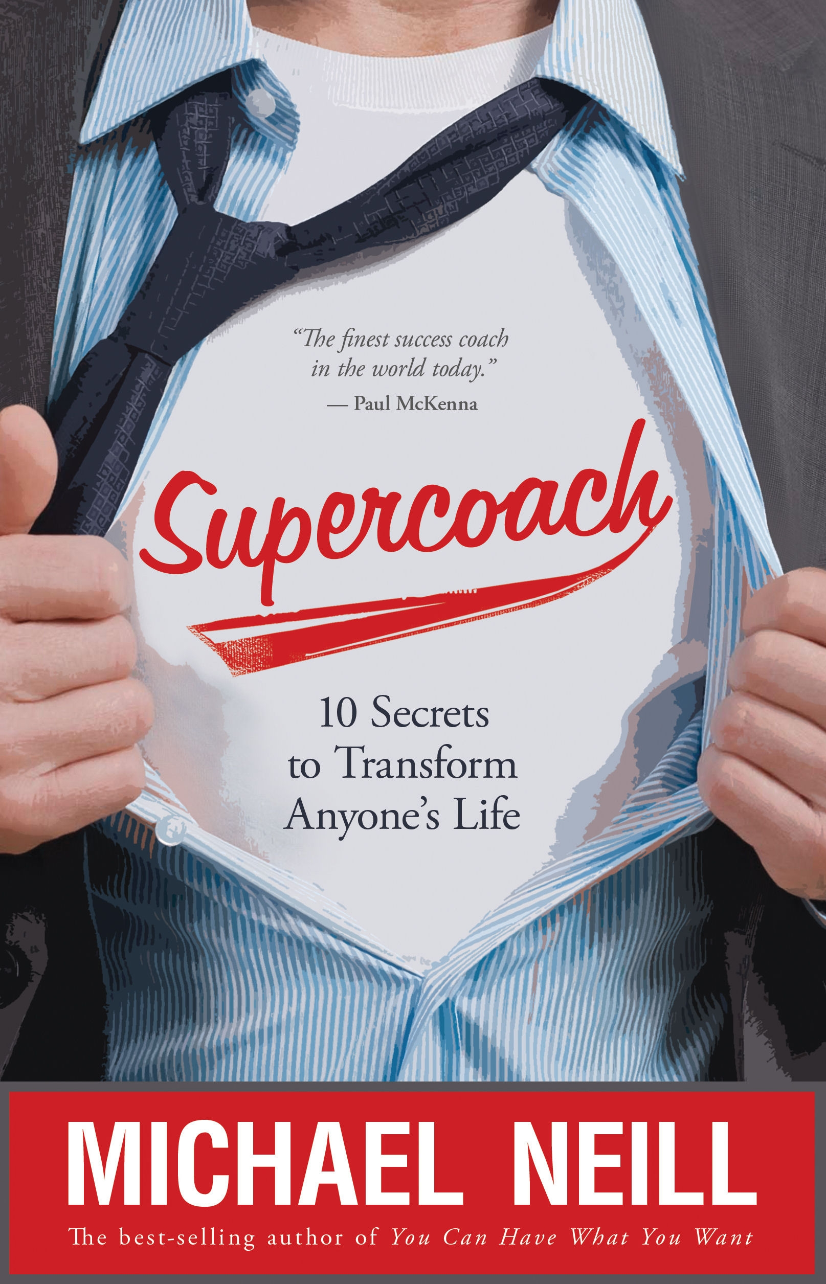 Supercoach 10 Secrets to Transform Anyone's Life