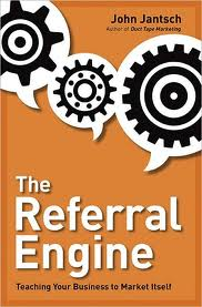 The Referal Engine Teaching Your Business to Market Itself